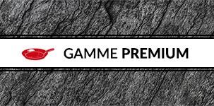 Gamme premium